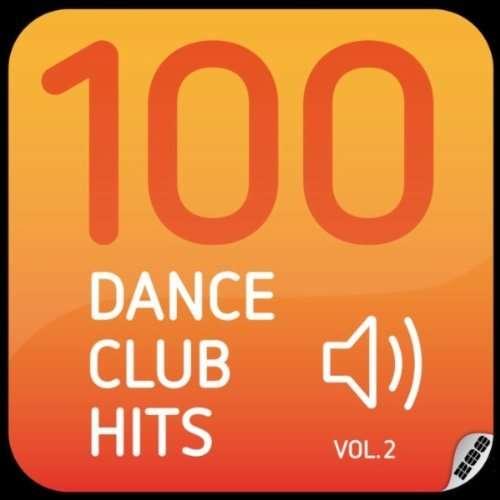 100 Dance Club Hits Vol.2 (2011) 320KB TBS