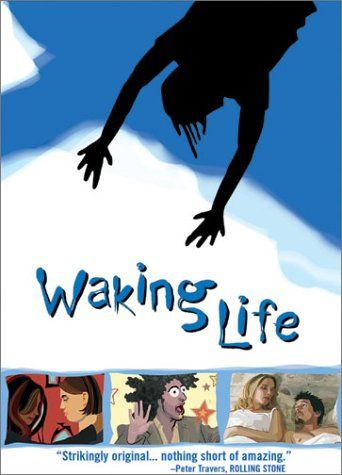 wakinglifeposter Richard Linklater   Waking Life (2001)