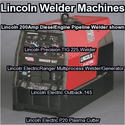 lincln welder machines click here